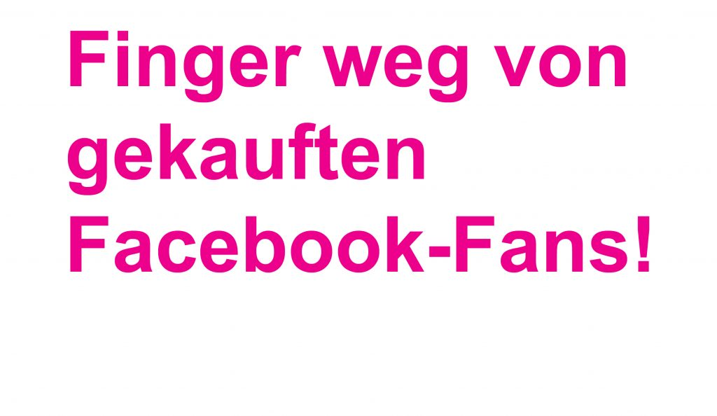 Finger weg von gekauften Facebook-Fans
