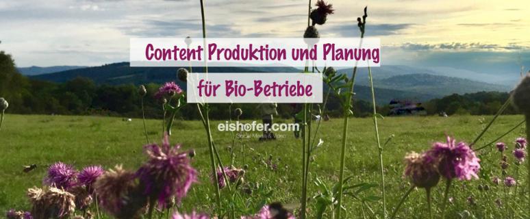 Social Media Inhalte für Bio Betriebe
