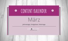 Content Kalender März; Aktionstage; Feiertage; Jahrestage