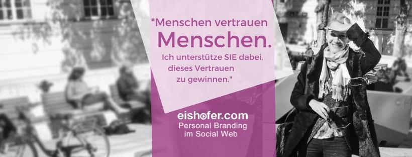 Personal Branding im Social Web für Selbstständige, Unternehmer*innen, Persönlichkeiten des öffentlichen Lebens; Führungspersönlichkeiten